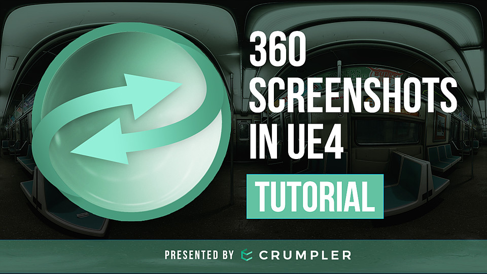 Tutorial: 360 Screenshots in UE4