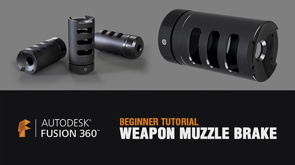 Fusion 360 - Muzzle Brake Tutorial