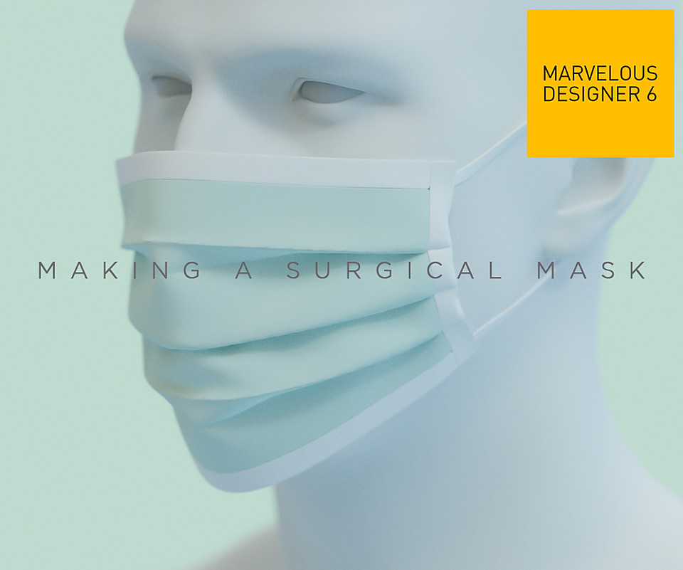 How to make a surgical mask with Marvelous Designer