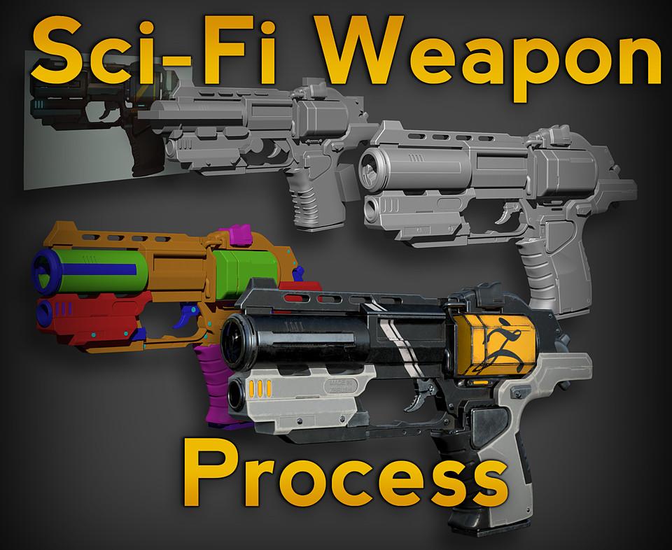 Sci-Fi Weapon Process