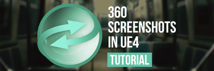 How to Create 360 Screenshots in Unreal Engine - Cubebrush
