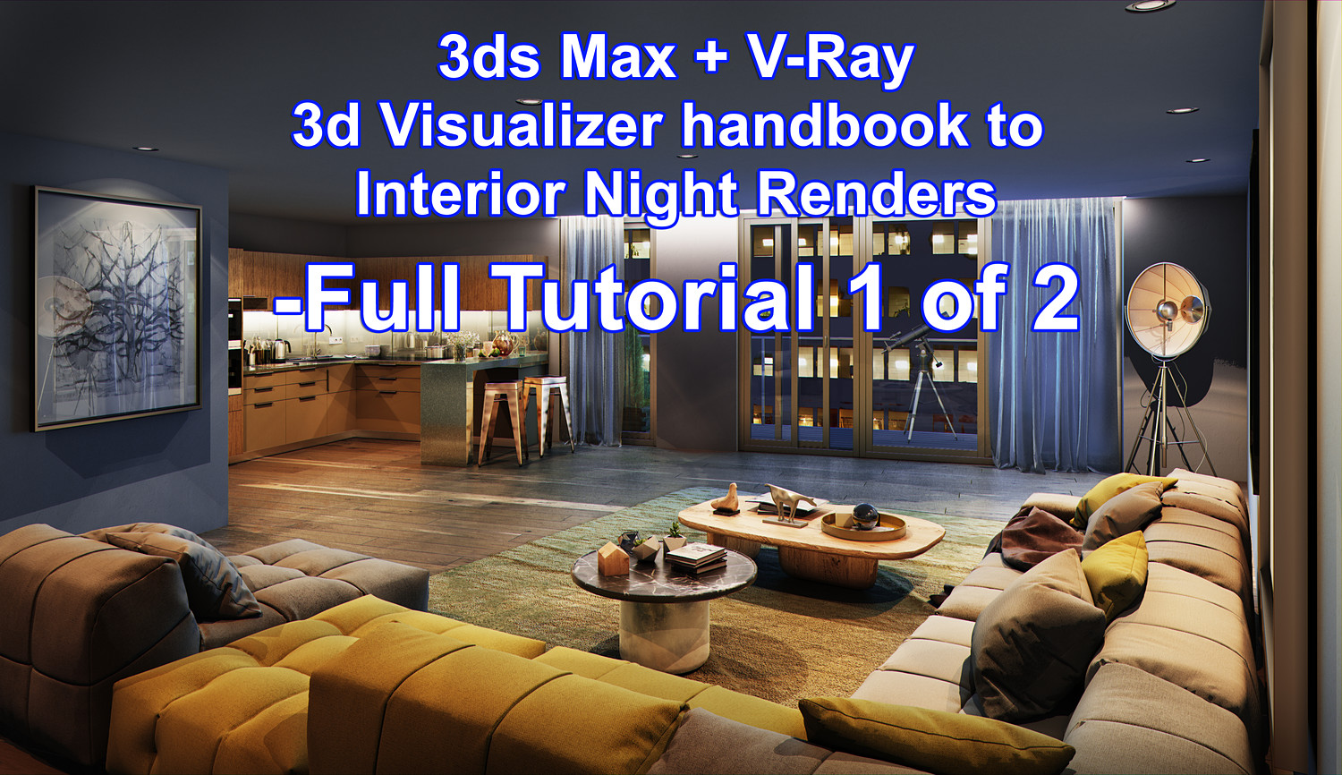 3ds max + vray : Interior Night Time 1 of 2